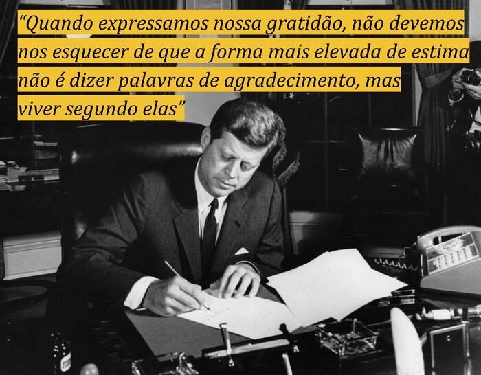 Frases motivacionais para sentir gratidão: John F. Kennedy