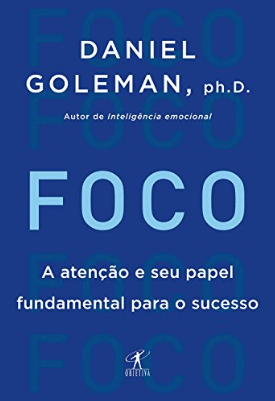 Livro Foco de Daniel Goleman