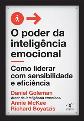 O Poder da Inteligência Emocional de Daniel Goleman